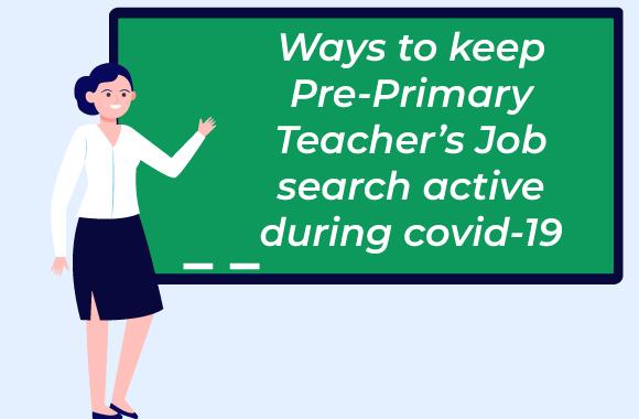 Pre-Primary Teachers Job vacancies schools
